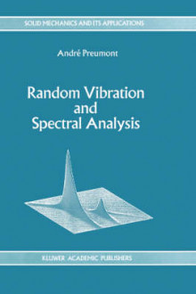 Random Vibration and Spectral Analysis / Vibrations Aleatoires Et Analyse Spectral av Andre Preumont (Innbundet)