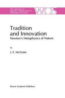 Tradition and Innovation av James E. McGuire (Innbundet)