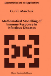 Mathematical Modelling of Immune Response in Infectious Diseases av Guri I. Marchuk (Innbundet)