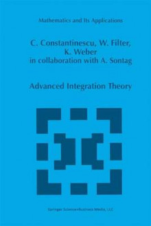 Advanced Integration Theory av Corneliu Constantinescu, Wolfgang Filter og Karl Weber (Innbundet)