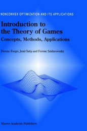 Introduction to the Theory of Games av Ferenc Forgo, Jeno Szep og Ferenc Szidarovszky (Innbundet)