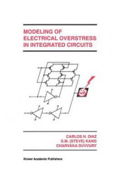 Modeling of Electrical Overstress in Integrated Circuits av Carlos H. Diaz og Sung-Mo Kang (Innbundet)