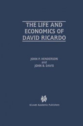 The Life and Economics of David Ricardo av John B. Davis og John P. Henderson (Innbundet)