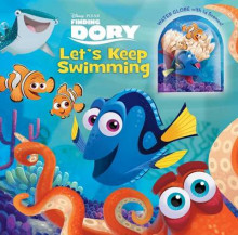 Disney-Pixar Finding Dory: Let's Keep Swimming av Bill Scollon (Innbundet)