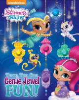 Omslag - Shimmer and Shine: Three, Two, One, Genie Jewel Fun!