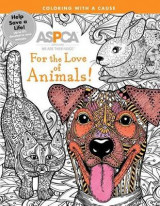 Omslag - ASPCA Adult Coloring for Pet Lovers: For the Love of Animals!