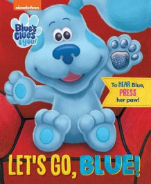 Nickelodeon Blue's Clues & You: Let's Go, Blue! av Grace Baranowski (Kartonert)