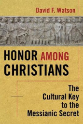 Honor Among Christians av David F. Watson (Heftet)