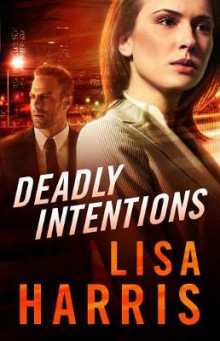 Deadly Intentions av Lisa Harris (Innbundet)
