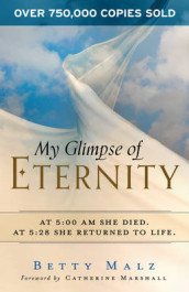 My Glimpse of Eternity av Betty Malz (Heftet)