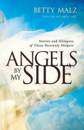 Angels by My Side av Betty Malz (Heftet)