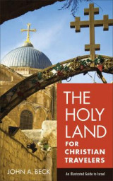 Omslag - The Holy Land for Christian Travelers