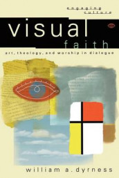 Visual Faith av William A. Dyrness (Heftet)