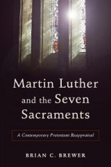 Omslag - Martin Luther and the Seven Sacraments