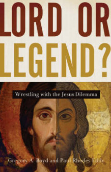 Lord or Legend? av Gregory A. Boyd og Paul R. Eddy (Heftet)