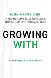 Growing With av Kara Powell (Heftet)