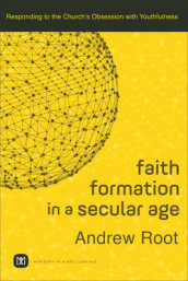 Faith Formation in a Secular Age av Andrew Root (Heftet)