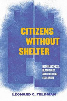 Citizens without Shelter av Leonard C. Feldman (Heftet)