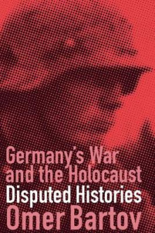 Germany's War and the Holocaust av Omer Bartov (Heftet)