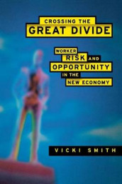 Crossing the Great Divide av Vicki Smith (Heftet)
