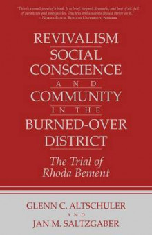Revivalism, Social Conscience and Community in the Burned-Over District av Glenn C. Altschuler og Jan M. Saltzgaber (Heftet)