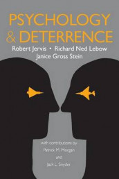 Psychology and Deterrence av Robert Jervis, Richard Ned Lebow og Janice Gross Stein (Heftet)