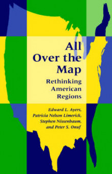 All Over the Map av Edward L. Ayers, Patricia Nelson Limerick, Stephen Nissenbaum og Peter S. Onuf (Heftet)