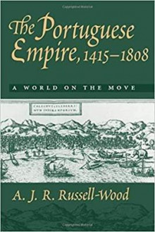 The Portuguese Empire, 1415-1808 av A. J. R. Russell-Wood (Heftet)