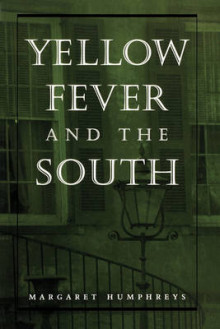 Yellow Fever and the South av Margaret Humphreys (Heftet)