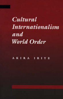 Cultural Internationalism and World Order av Akira Iriye (Heftet)