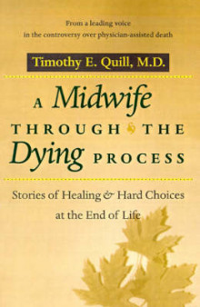 A Midwife through the Dying Process av Timothy E. Quill (Heftet)
