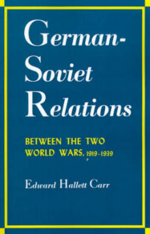 German-Soviet Relations Between the Two World Wars av Edward Hallett Carr (Heftet)