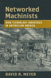 Networked Machinists av David R. Meyer (Innbundet)