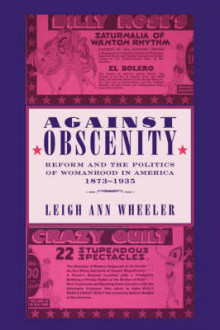Against Obscenity av Leigh Ann Wheeler (Heftet)