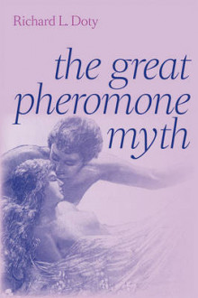 The Great Pheromone Myth av Richard L. Doty (Innbundet)