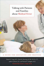 Talking with Patients and Families about Medical Error av David M. Browning, Thomas H. Gallagher, Judith A. Johnson og Robert D. Truog (Innbundet)