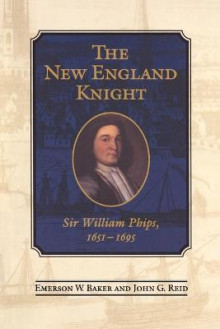 The New England Knight av Emerson W. Baker og John G. Reid (Heftet)