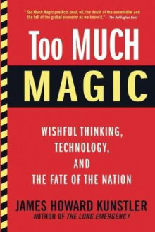 Too Much Magic av James Howard Kunstler (Heftet)
