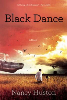 Black Dance av Nancy Huston (Heftet)