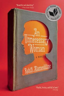 An Unnecessary Woman av Rabih Alameddine (Heftet)
