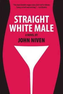 Straight White Male av John Niven (Heftet)