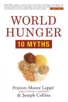 World Hunger av Frances Moore Lappe og Joseph Collins (Heftet)