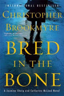 Bred in the Bone av Christopher Brookmyre (Heftet)