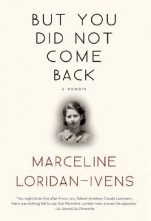 But You Did Not Come Back av Marceline Loridan-Ivens (Innbundet)