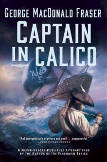 Captain in Calico av George MacDonald Fraser (Heftet)