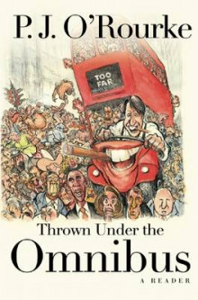 Thrown Under the Omnibus av P. J. O'Rourke (Heftet)