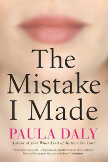 The Mistake I Made av Paula Daly (Heftet)