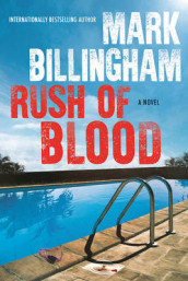 Rush of Blood av Mark Billingham (Innbundet)