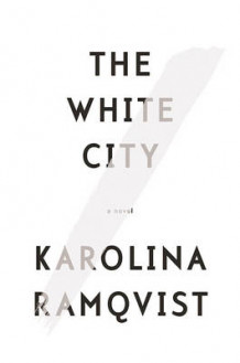 The White City av Karolina Ramqvist (Heftet)