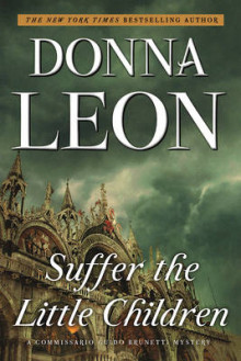 Suffer the Little Children av Donna Leon (Heftet)